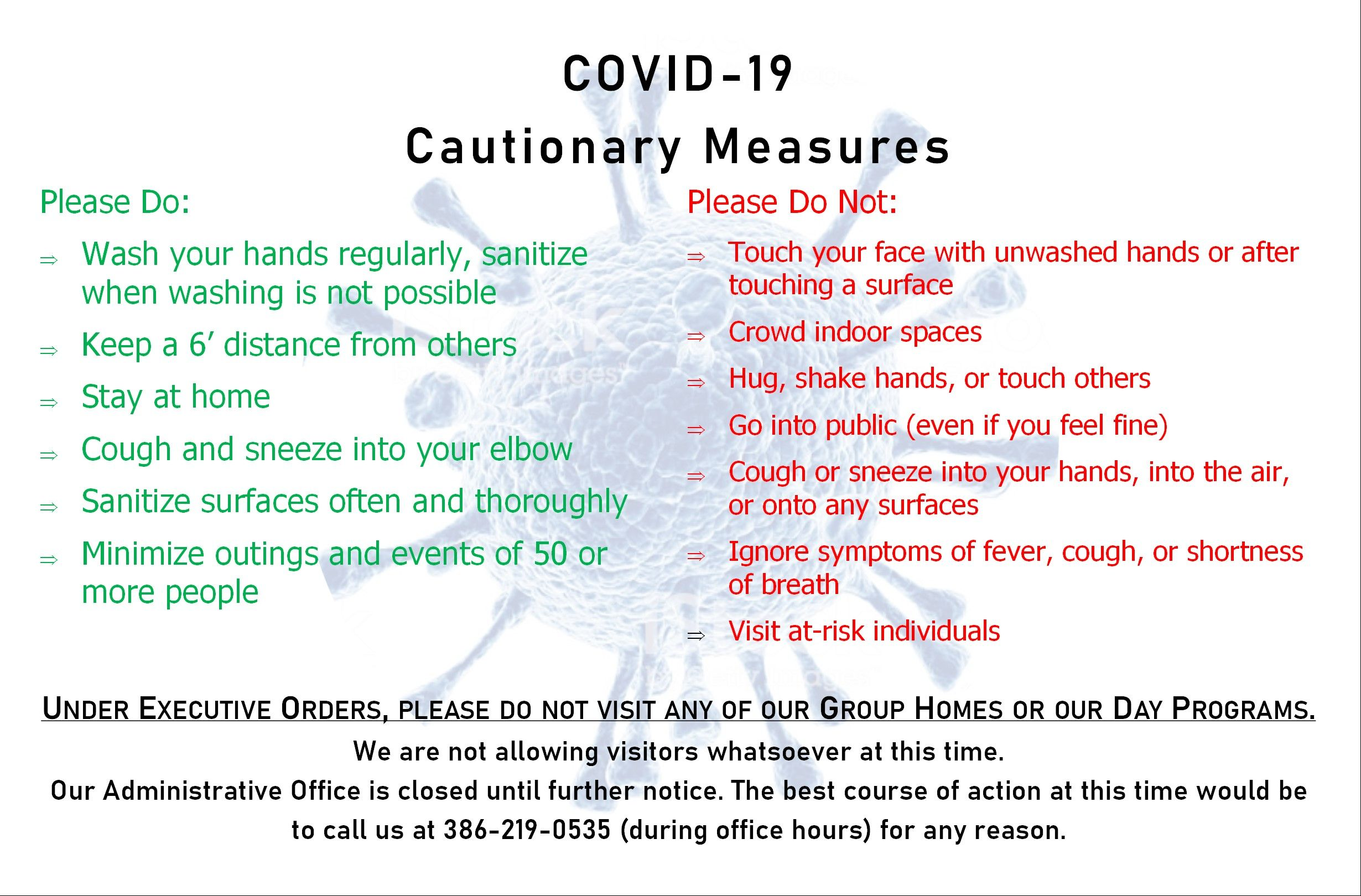 Please follow our current orders regarding COVID-19.