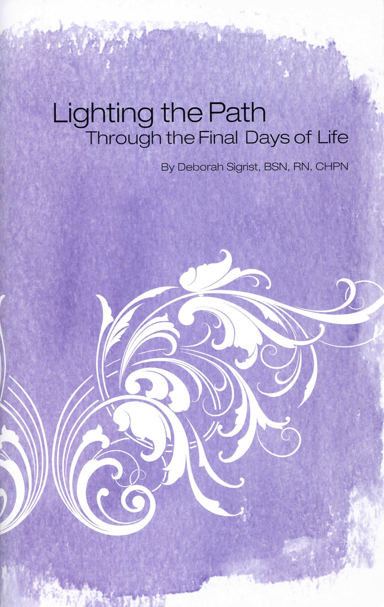Lighting the Path Through the Final Days of Life