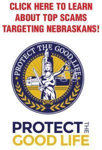 Click Here to Learn About Top Scams Targeting Nebraskans. Protect the Good Life.