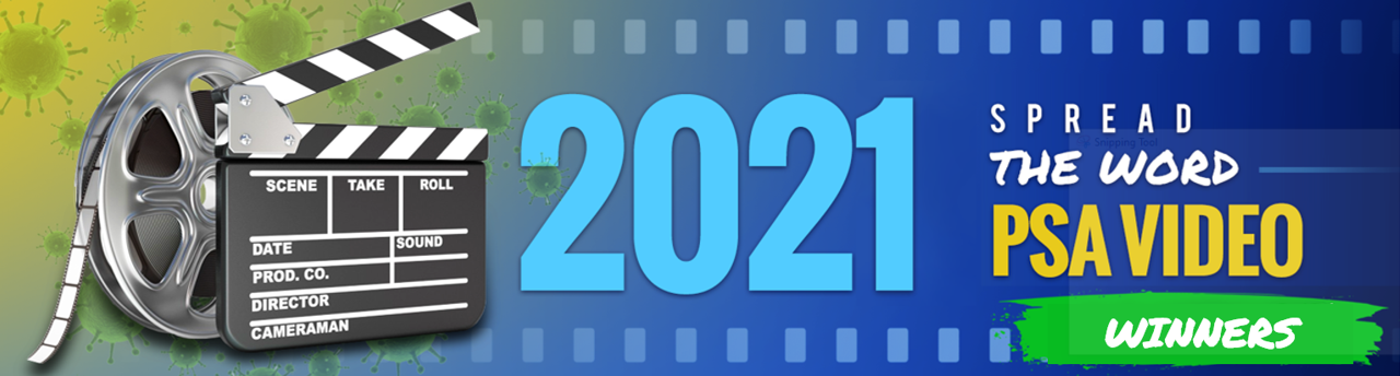 2021 Spread The Word Video PSA Contest Winners