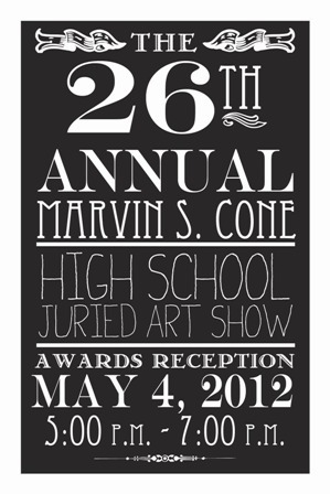 Marvin S. Cone 26th Annual High School Juried Art Show