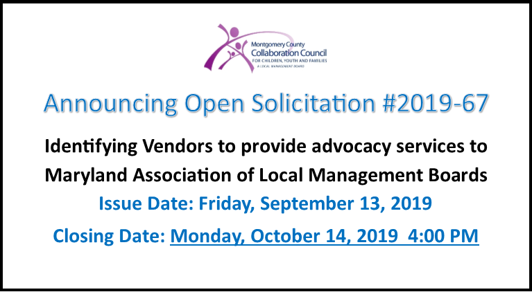 Open Solicitation 2019-67: Identifying Vendors to provide advocacy services to Maryland Association of Local Management Boards