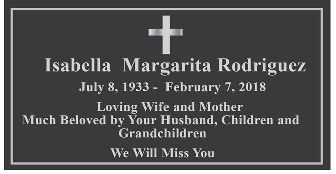 GC15650 - Carved  (HDU) Memorial Plaque Honoring  Isabella Rodriguez, 2.5-D with Raised Text, Cross and Border Painted Metallic Silver.