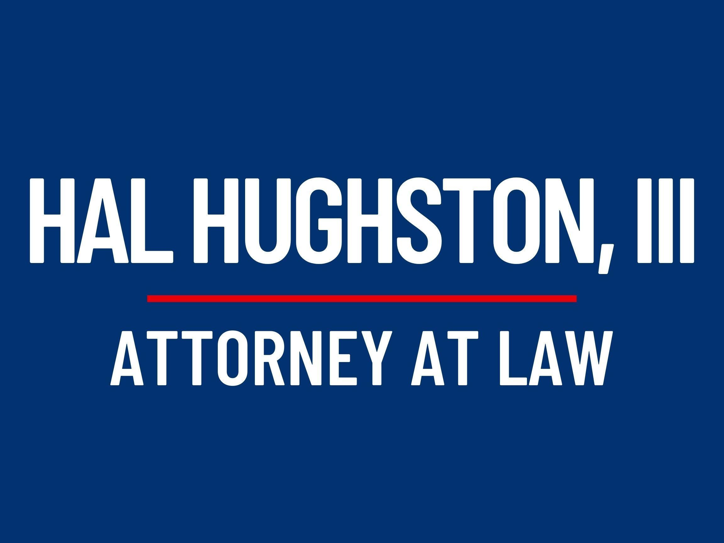 Hal Hughston III, Attorney at Law