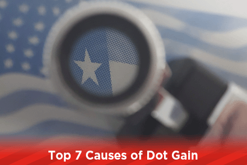 Top 7 Causes of Dot Gain