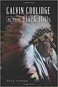 Calvin Collidge in the Black Hills
