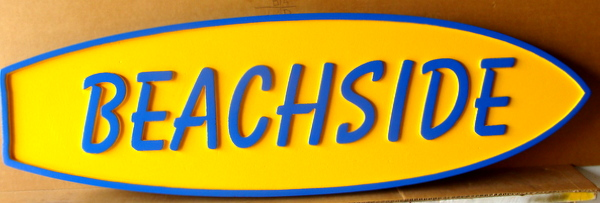 "L21716 – Carved 2.5D HDU Beach House Sign ""Beachside"", in Shape of Surfboard"