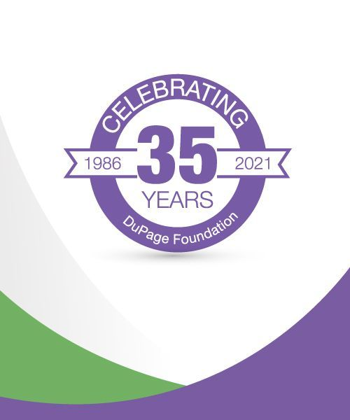 DuPage Foundation Celebrates 35 Years of Raising the Quality of Life in DuPage County