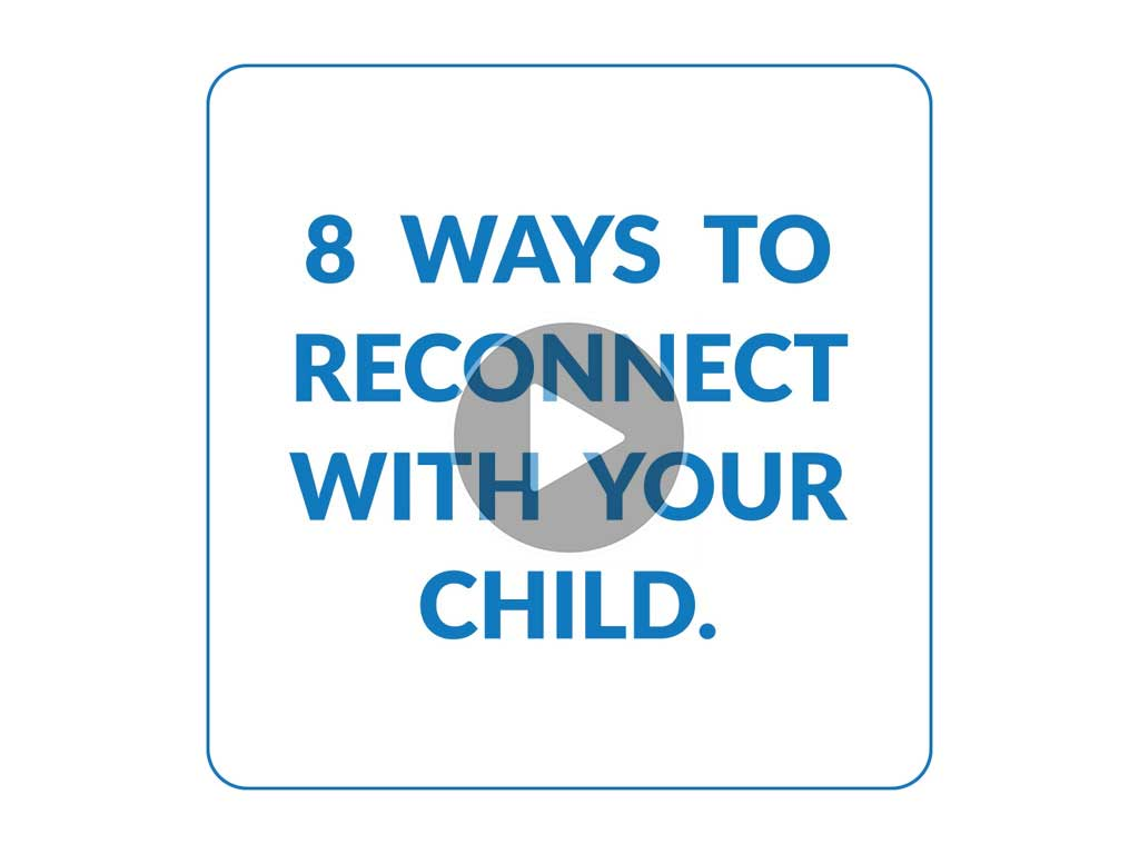 8 Ways to Reconnect With Your Child