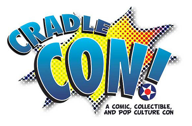 Cradle-Con: A Comic, Collectible and Pop Culture Con - June 1st & 2nd, 2019!
