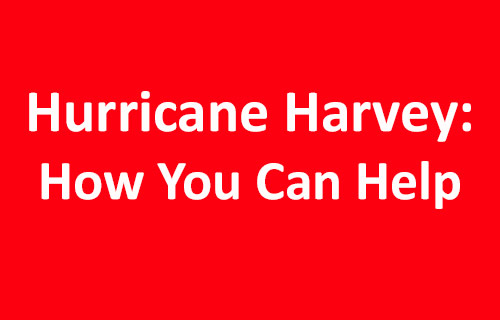 There are many ways you can help those who have been affected by Hurricane Harvey
