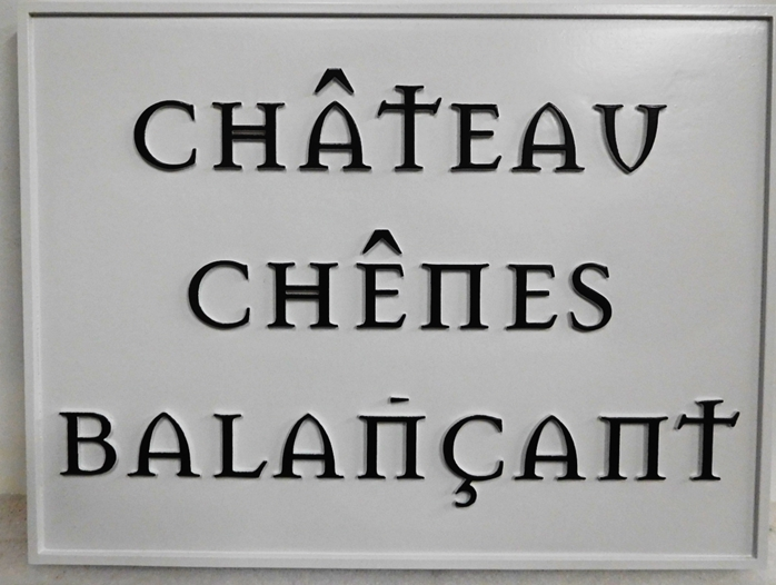 """I18828- Carved  Property Name Sign """"Chateau Chenes Balancant"""""""""""
