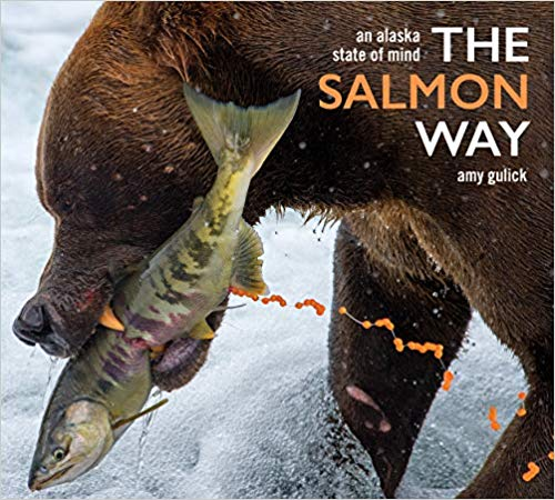 The Salmon Way, an Alaskan state of mind | Amy Gulick