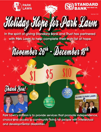 """Standard Bank & Trust """"Holiday Hope for Park Lawn"""""""