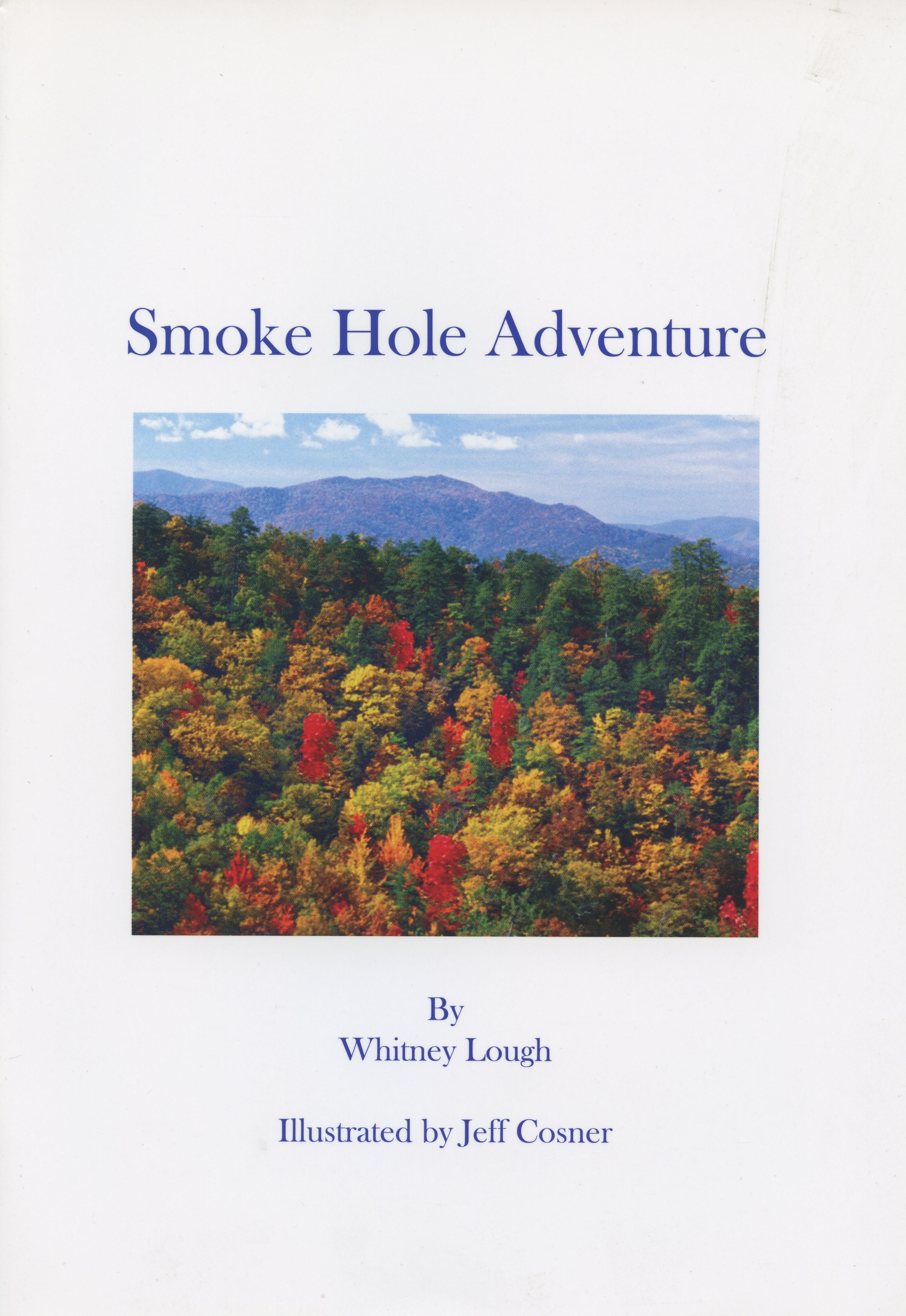Smoke Hole Adventure