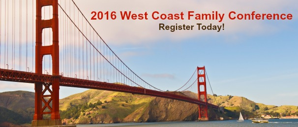 2016 West Coast Family Conference