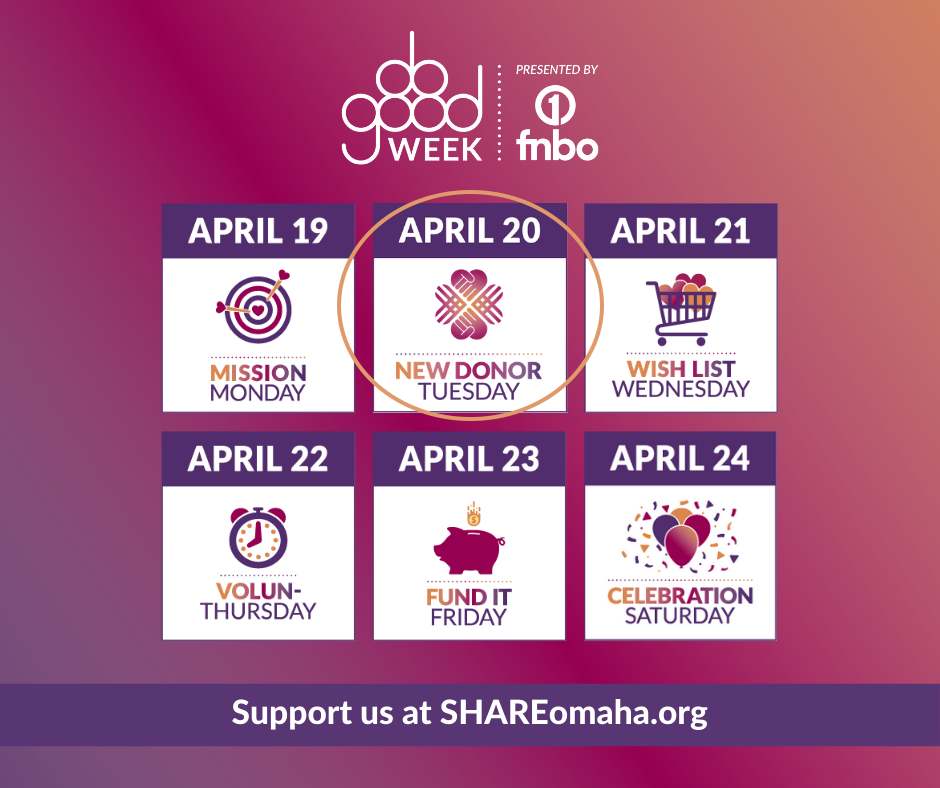 SHARE Omaha Do Good Week: New Donor Tuesday