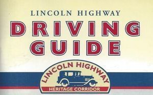 Do you have any driving guides for traveling the Lincoln Highway?