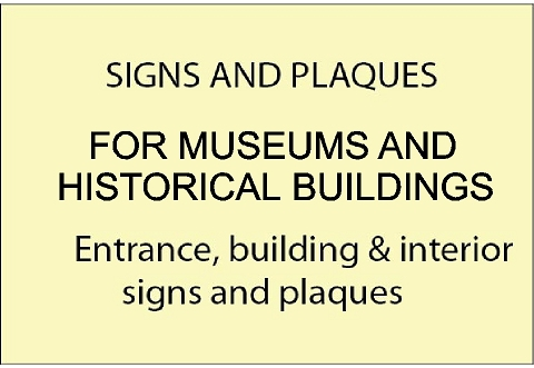 F15301 - Museum Outdoor and Indoor Signs & Plaques