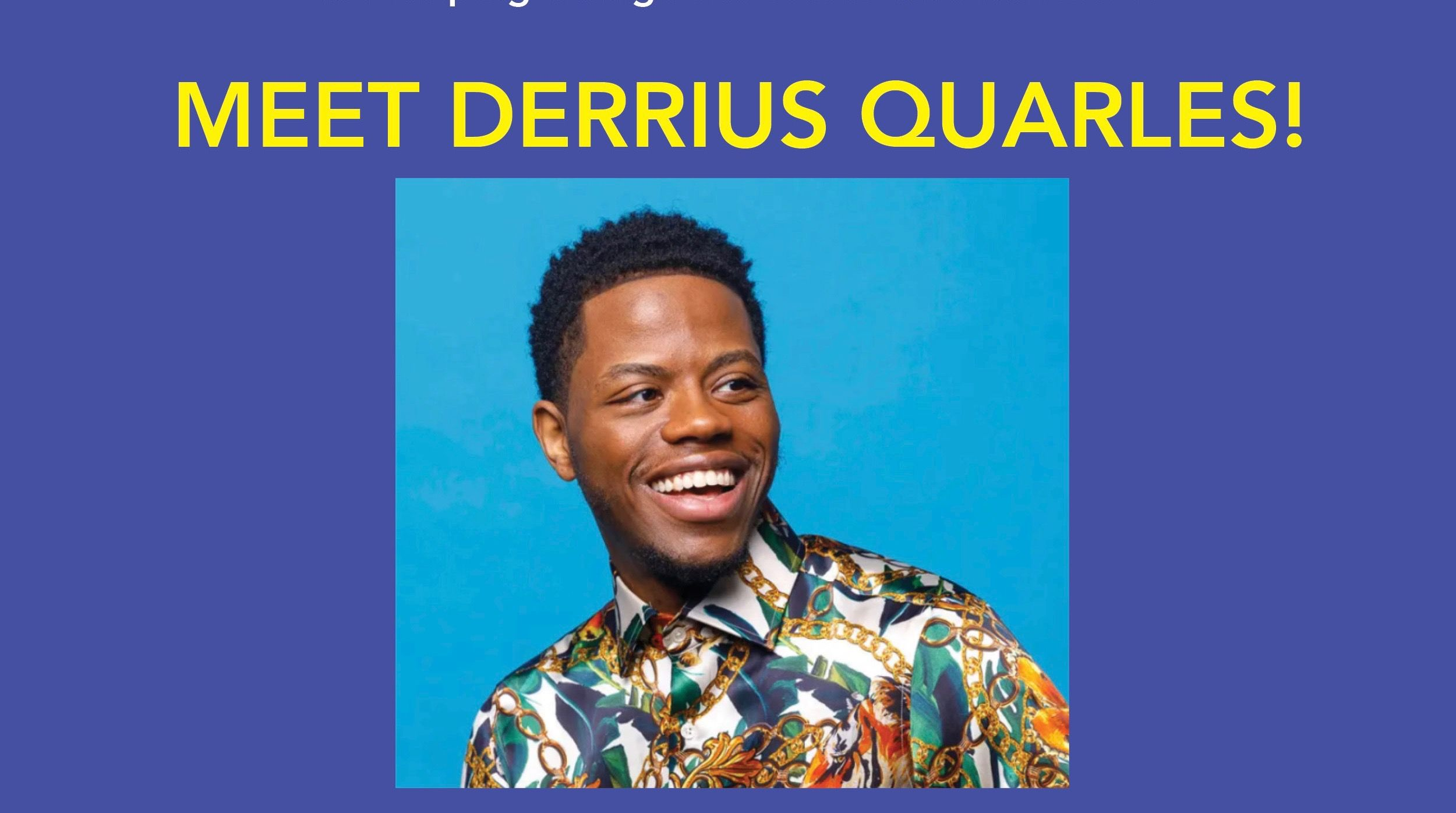 Meet Derrius Quarles