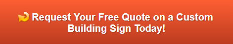 Free quote on building signs in Fullerton CA