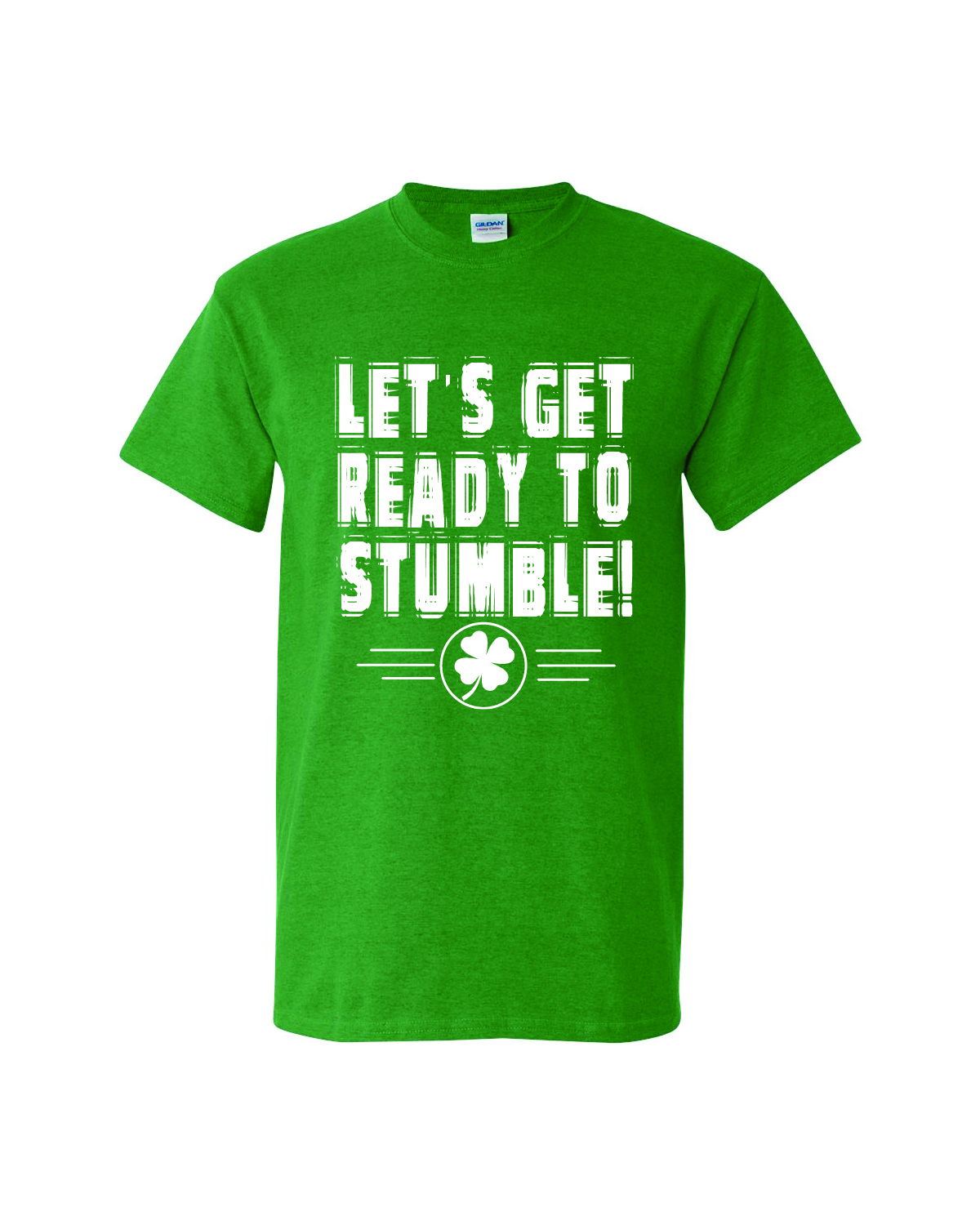 St. Patty's Day Short Sleeve Tee - Ready To Stumble
