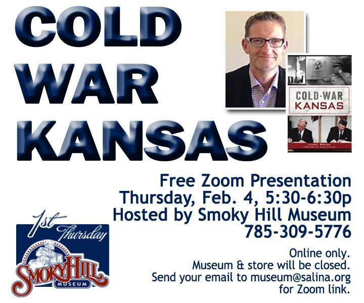 Cold War Kansas, a First Thursday Presentation