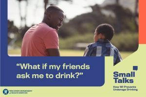 Small Talks to prevent underage drinking