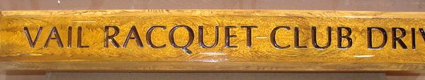 H17047- Elegant Engraved Wood  street name Sign, Vail Racquet Club Drive