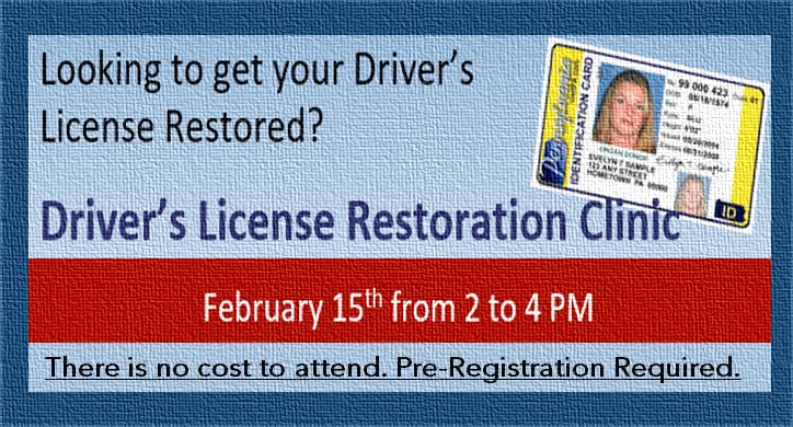 Driver's License Restoration Clinic