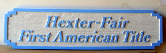 C12315 - Sandblasted HDU First American Title Wall or Door Sign