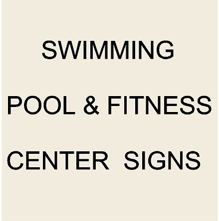 6. - KA20820 - Swimming Pool & Fitness Center Signs