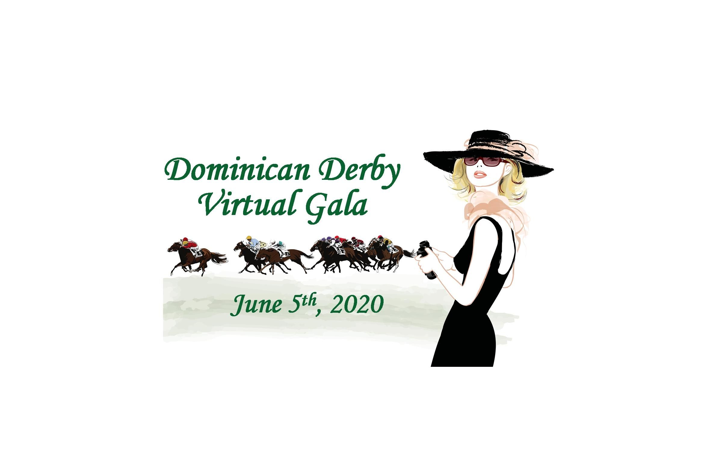 This Year's Dominican Derby is going VIRTUAL!