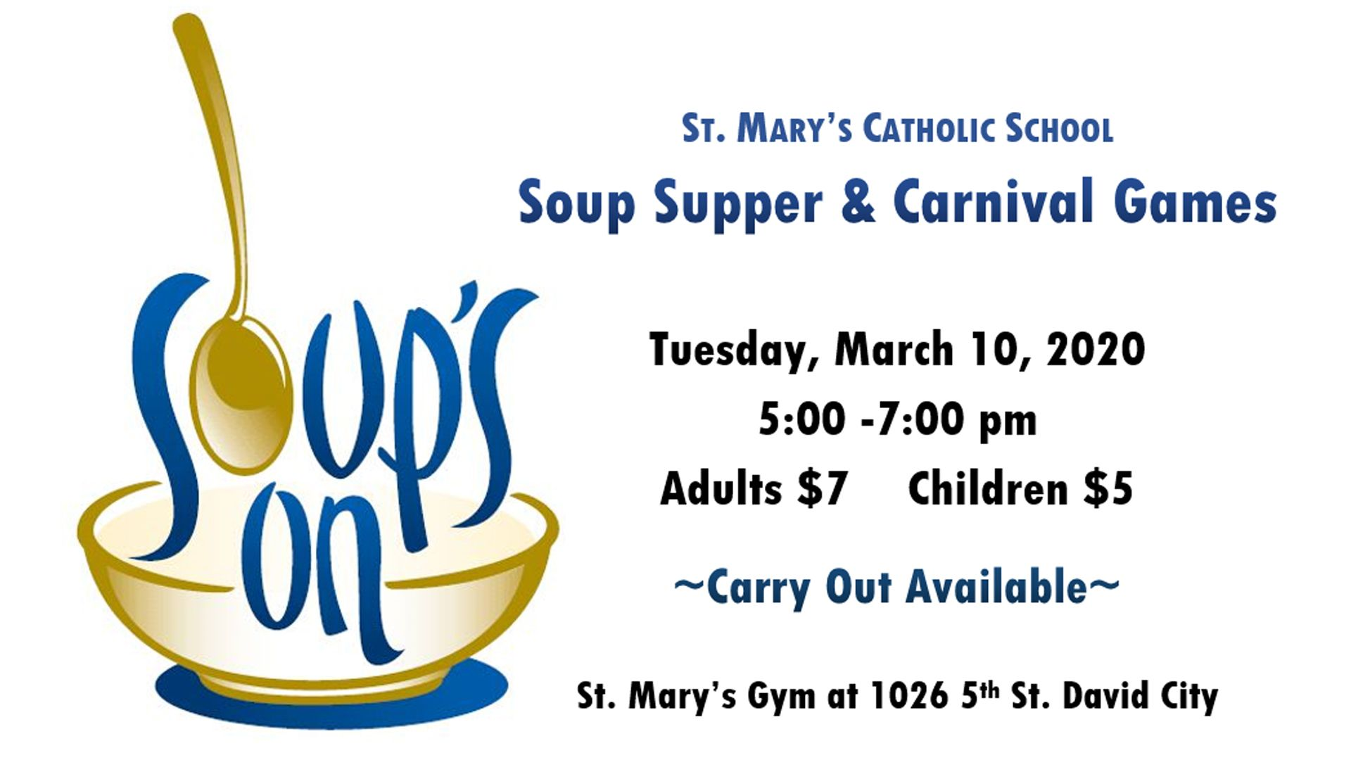 St. Mary's Soup Supper & Carnival Games