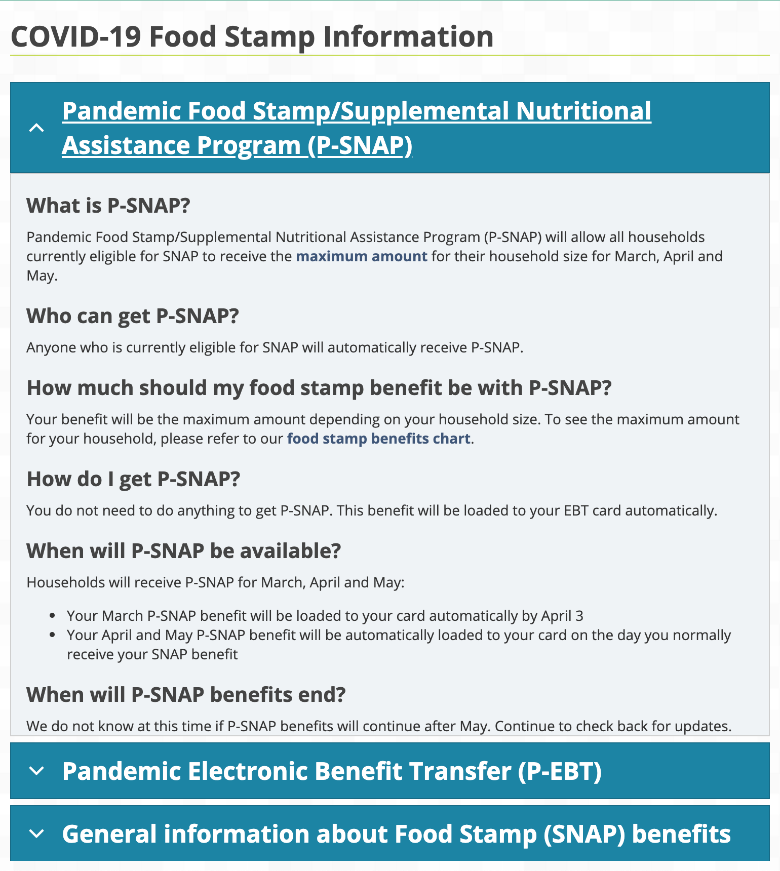 P-SNAP (Pandemic Food Stamps) benefits are available to provide maximum food assistance benefits per household size through May
