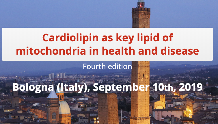 Cardiolipin as Key Lipid of Mitochondria in Health and Disease Satellite Workshop of FEPS – SIF 2019, Fourth Edition