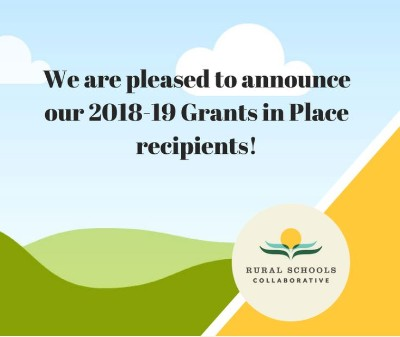 2018-2019 Grants in Place rural teacher awards announced!