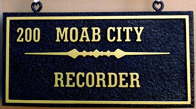 F15190 - Sandblasted, Sandstone Look, Carved  HDU Sign for Recorder for Moab Citys