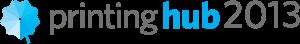 Printing Hub 2013
