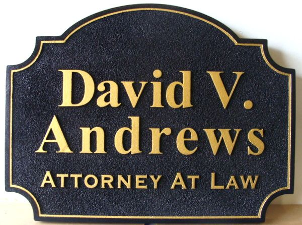 A10134 - Sandblasted HDU Sign for Attorney-at-Law