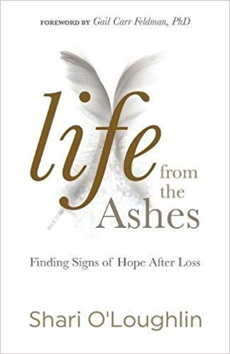 Life from the Ashes: Finding Signs of Hope After Loss