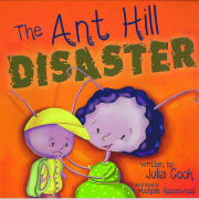 Ant Hill Disaster, The