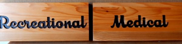 """SA28059A - Stained Wood Plaque with Engraved Words """"Recreational"""" and """"Medical"""""""