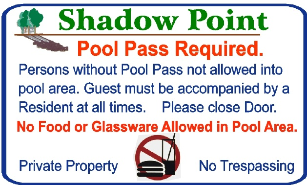 "GB16779 - Carved, HDU Sign ""Persons Without Pool Pass Not Allowed in Pool Area. Guest Must be Accompanied by Resident at All Times"""