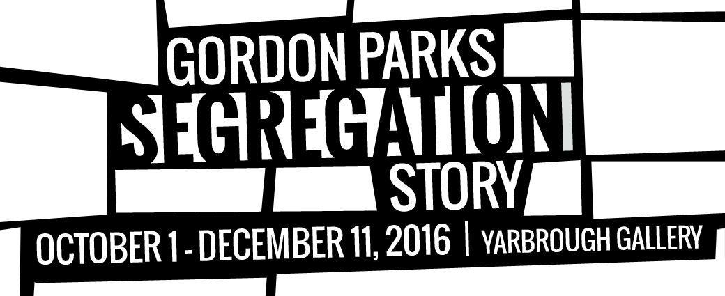 Gordon Parks : Segregation Story