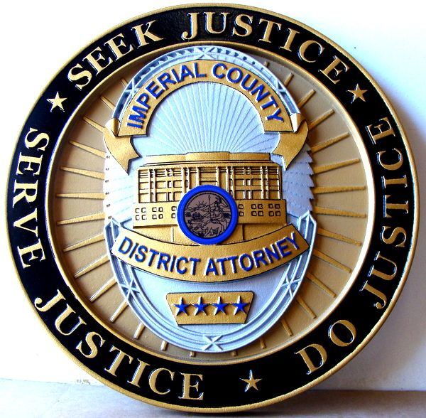 A10906 - Carved 3-D HDU  Wall  Plaque containing the Badge of the  District Attorney of Imperial Valley (Painted Full Color)