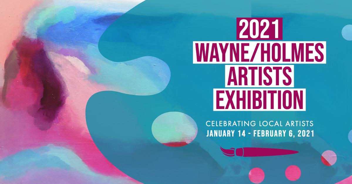 Wayne/Holmes Artists' Exhibition