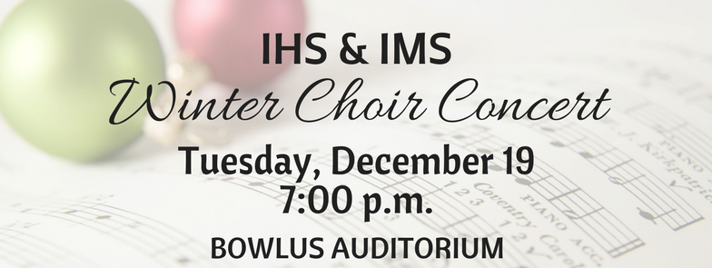 IMS/IHS CHOIR CONCERT