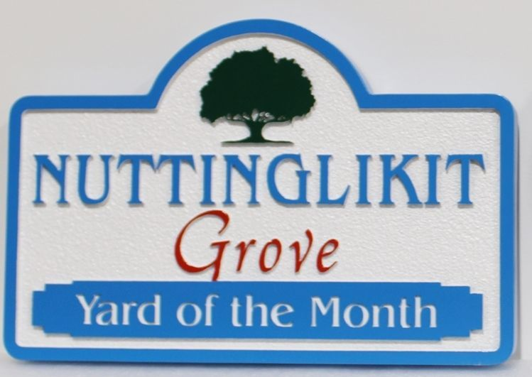 """KA20960 - Carved Yard-of-the-Month Sign for """"Nuttinglikit Grove"""" HOA"""