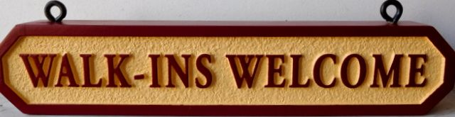"SB28817 - Carved and Sandblasted Hanging  Sign  with Text ""Walk-ins Welcome"""
